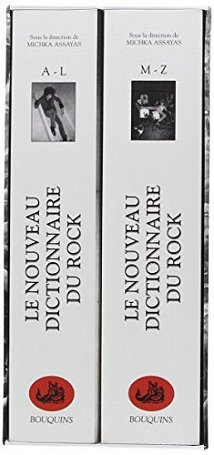 Le Nouveau Dictionnaire du Rock (tome 1 & tome 2)
