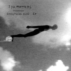 Syd Matters Everything Else
