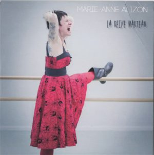 Marie Anne Alizon - La Reine Marteau - Mazik