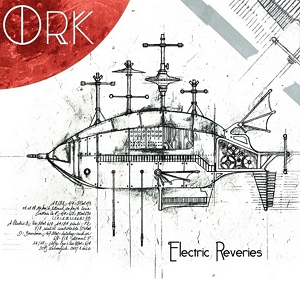 Ork - 2019 - Eletric Reveries - Mazik