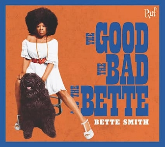 Bette Smith The Good, The Bad, The Bette - Mazik