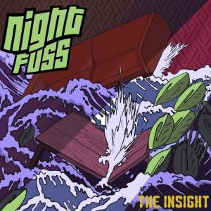 Night Fuss - The Insight paru le 5 novembre 2020 - Mazik