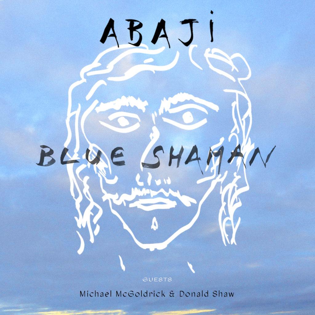Blue Shaman, Abaji
