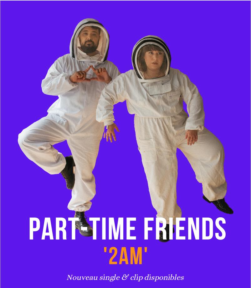Part-Time Friends - 2 AM (Official Video)