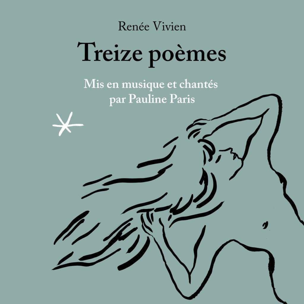 Pauline Paris, Treize Poèmes de Renée Vivien