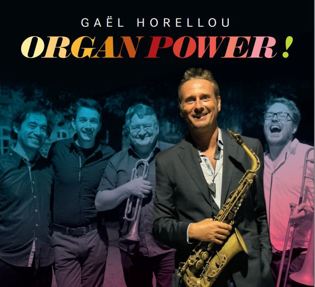 Gaël Horellou - Organ power quintet