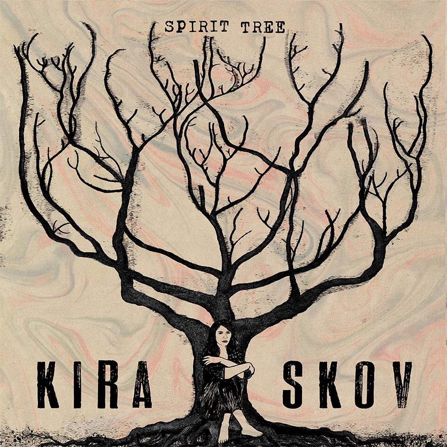 Kira Skov - Spirit Tree