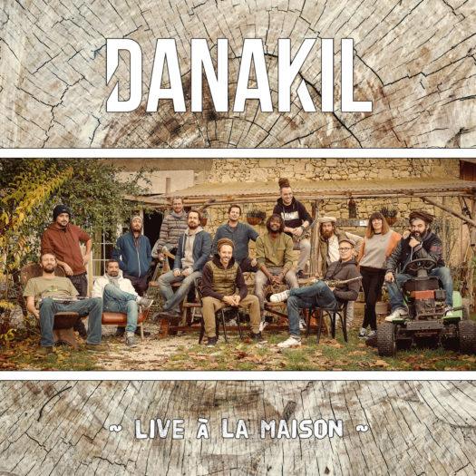 """DANAKIL : album live """"Live à la maison"""" - Mazik"""