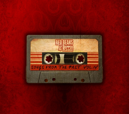 """Red Beans & Pepper Sauce """"Songs From The Past"""""""